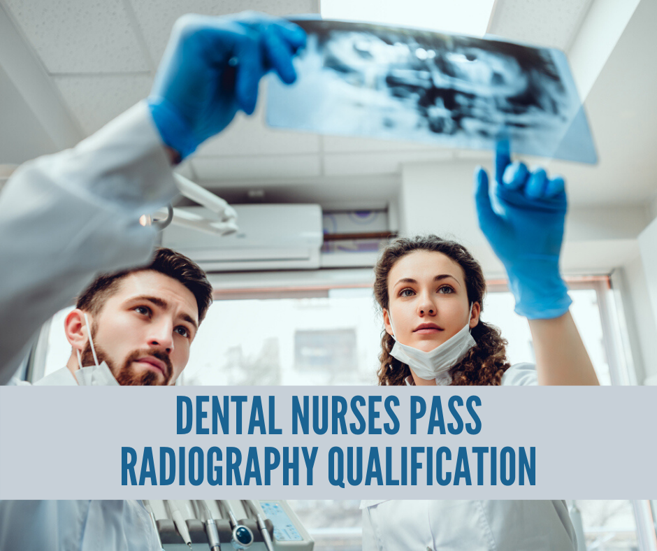 dental nurses pass radiography qualification